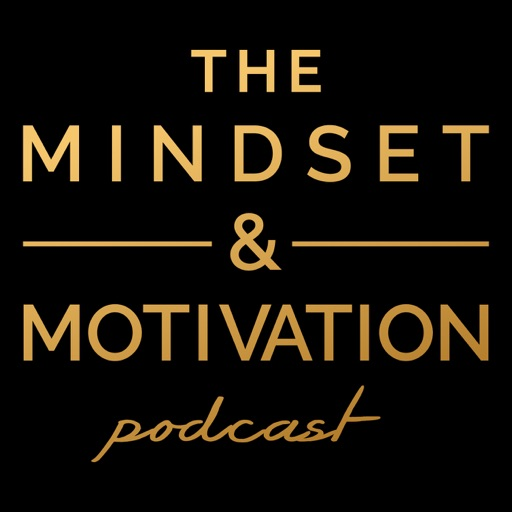 Cover image of The Mindset & Motivation Podcast