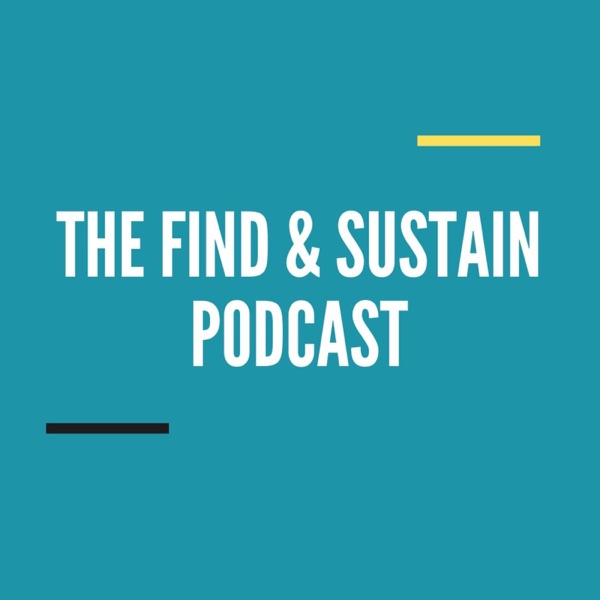 Find & Sustain Podcast