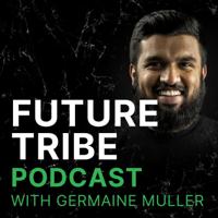 Future Tribe Podcast podcast