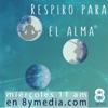Respiro para el Alma - 8 y Media