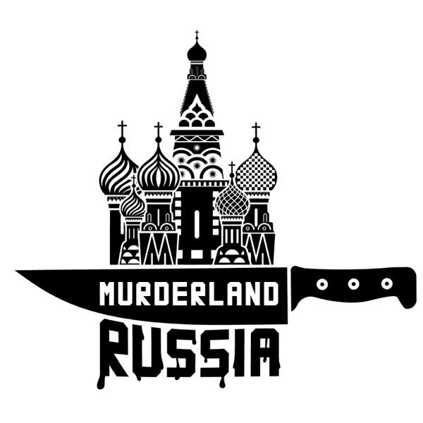 Murderland Russia