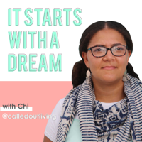 It starts with a dream podcast