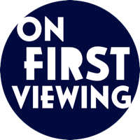 On First Viewing podcast