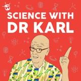 Image of Dr Karl Podcast podcast