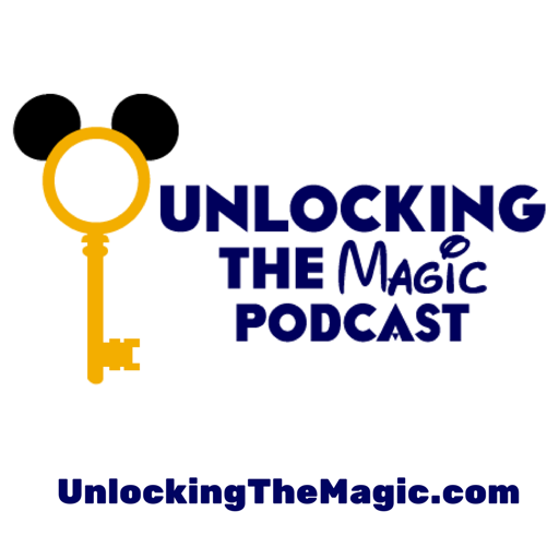 Cover image of Unlocking The Magic: Talking all things Disney World and Disneyland