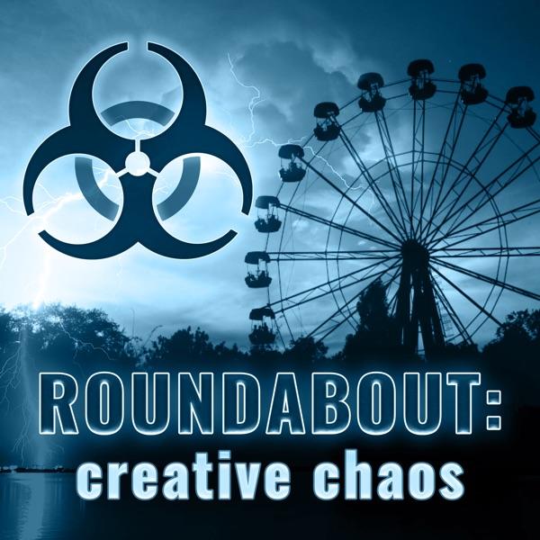 Roundabout: Creative Chaos