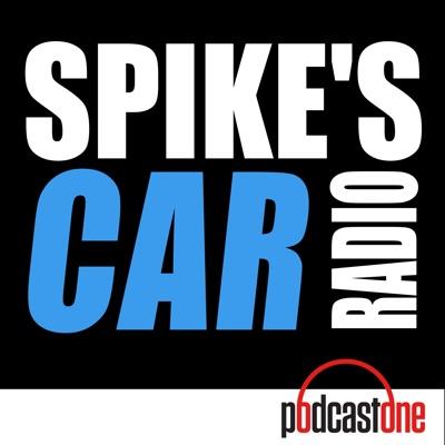 Spike's Car Radio:PodcastOne