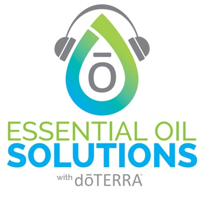 Essential Oil Solutions with doTERRA:doTERRA