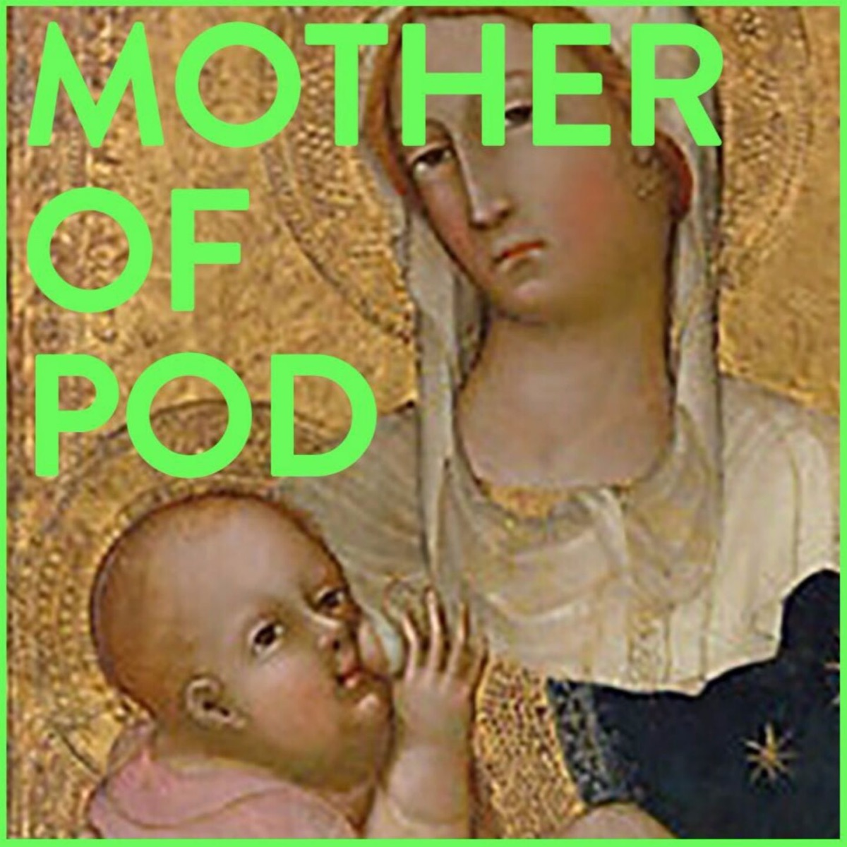 Mother Of Pod