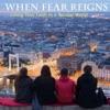 When Fear Reigns artwork