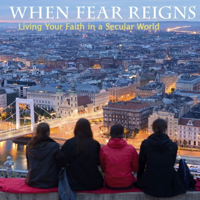 When Fear Reigns
