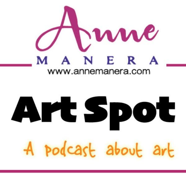 Art Spot with Anne Manera