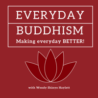 Everyday Buddhism: Making Everyday Better podcast