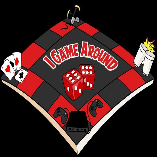 I Game Around