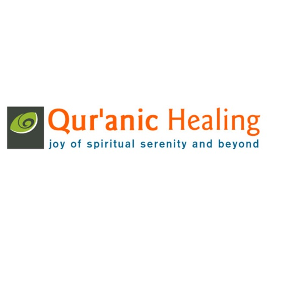 Spritual Healing Wellness : Quranic Healing's podcast