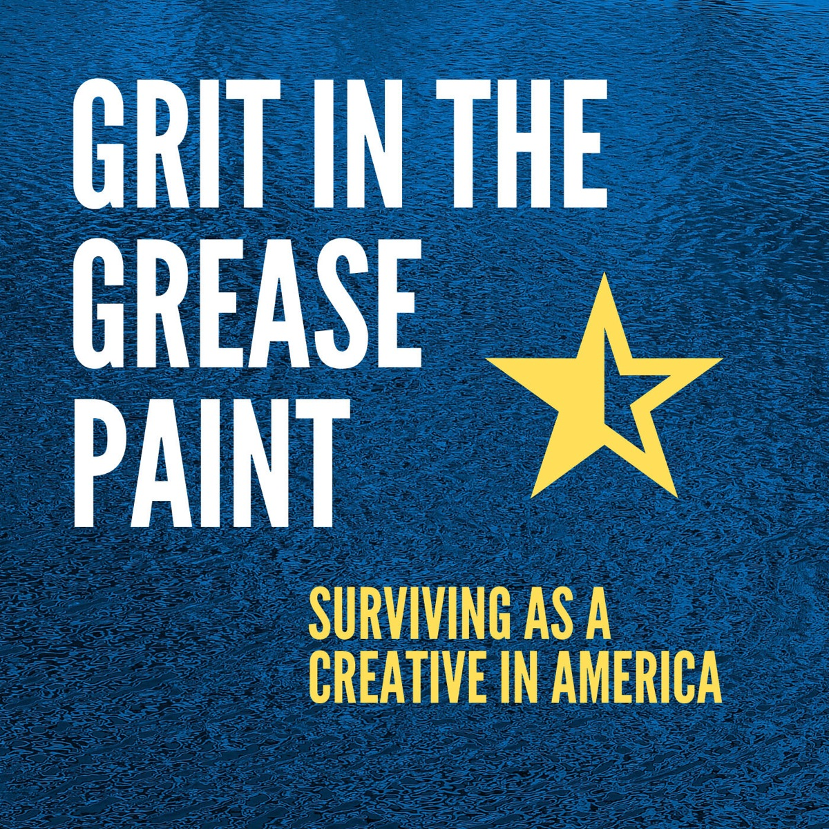 Grit in the Greasepaint