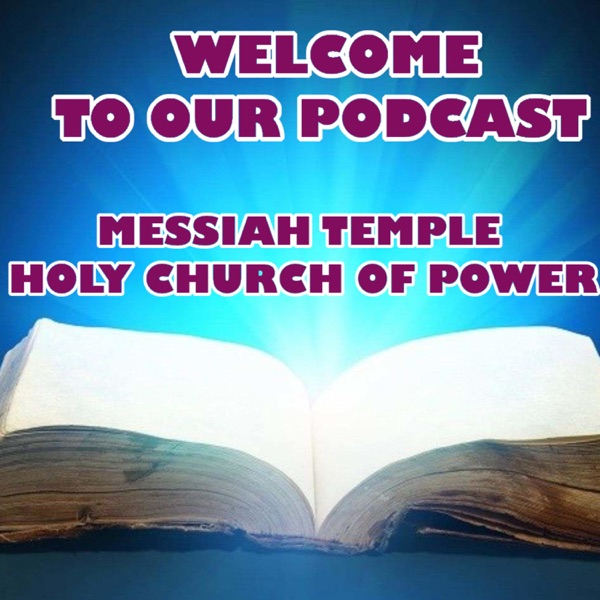 Messiah Temple Holy Church of Power