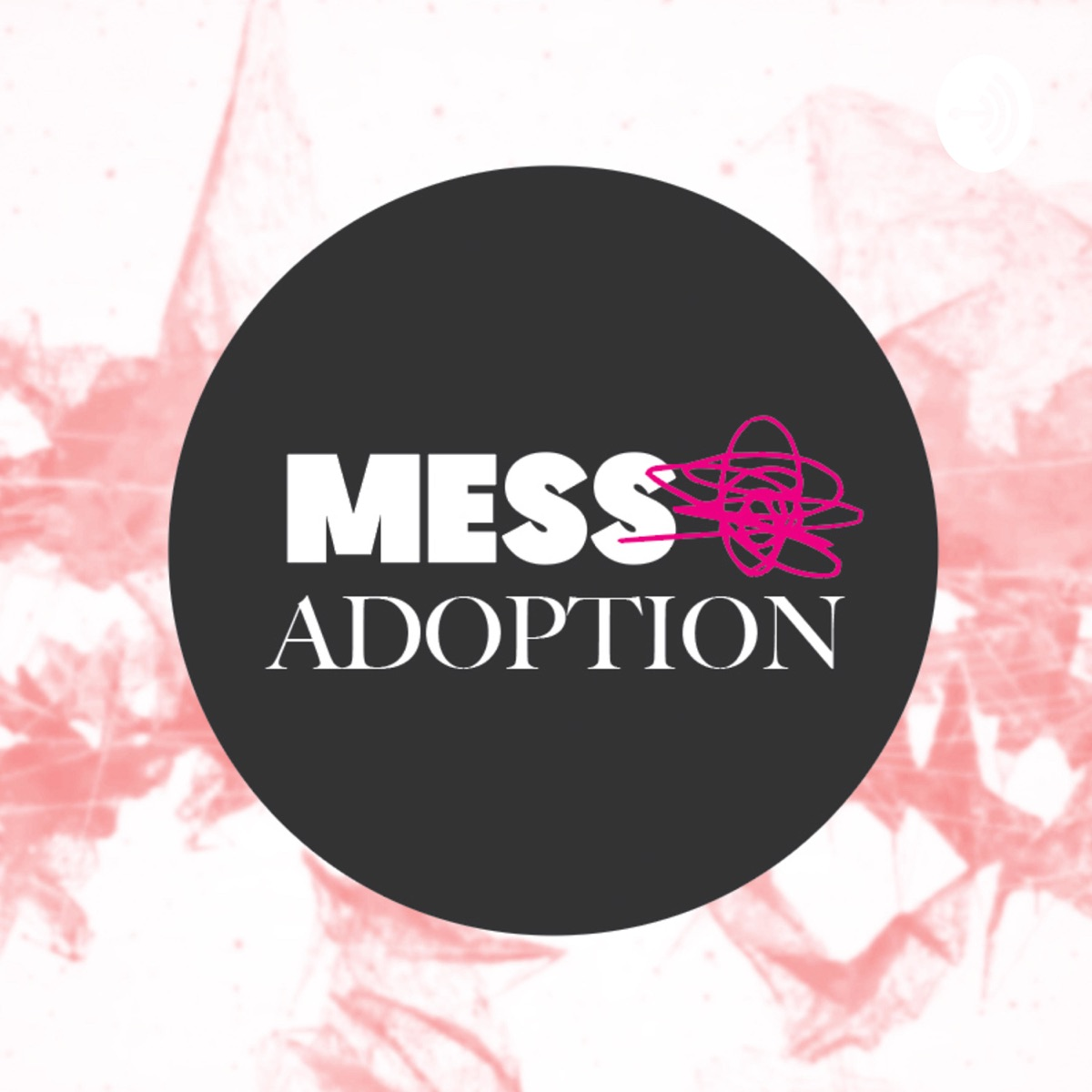 Mess Adoption