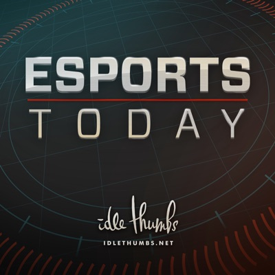 Esports Today:idle thumbs