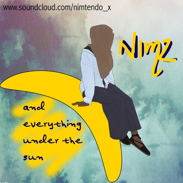 Nimz and Everything Under The Sun