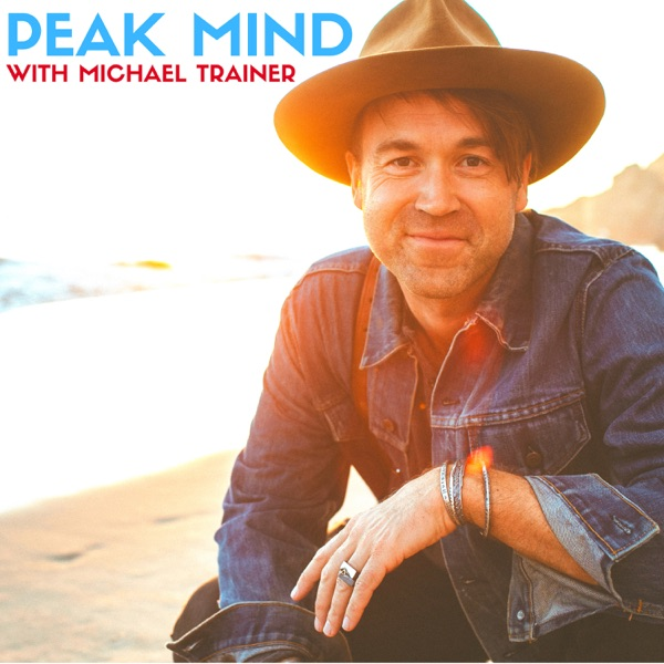 Peak Mind with Michael Trainer