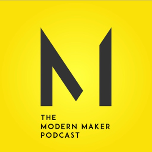 Cover image of The Modern Maker Podcast