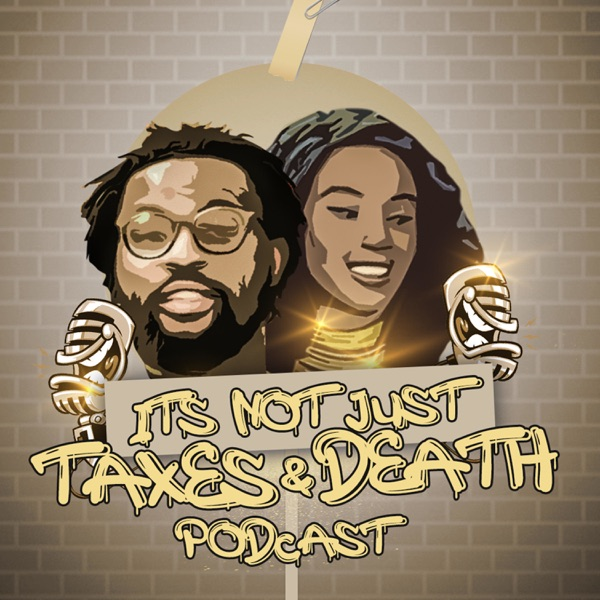 Its Not Just Taxes And Death