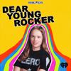 Dear Young Rocker - iHeartRadio