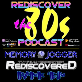 Rediscover The 80s Podcast: Memory Jogger 17 - Hometown