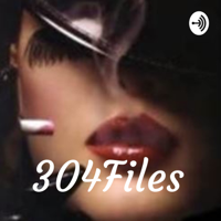 304Files podcast