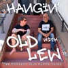 Hangin with Old Lew *the podcast your momma loves artwork