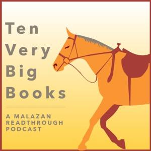 Ten Very Big Books - A Malazan Readthrough Podcast