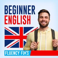 Fluency Fix's Beginner English podcast