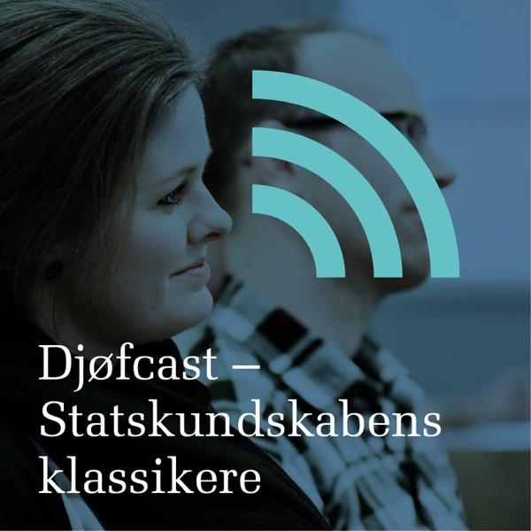 Djøfcast - Statskundskabens klassikere