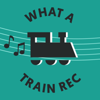 What A Train Rec podcast