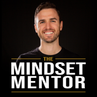 The Mindset Mentor with Rob Dial