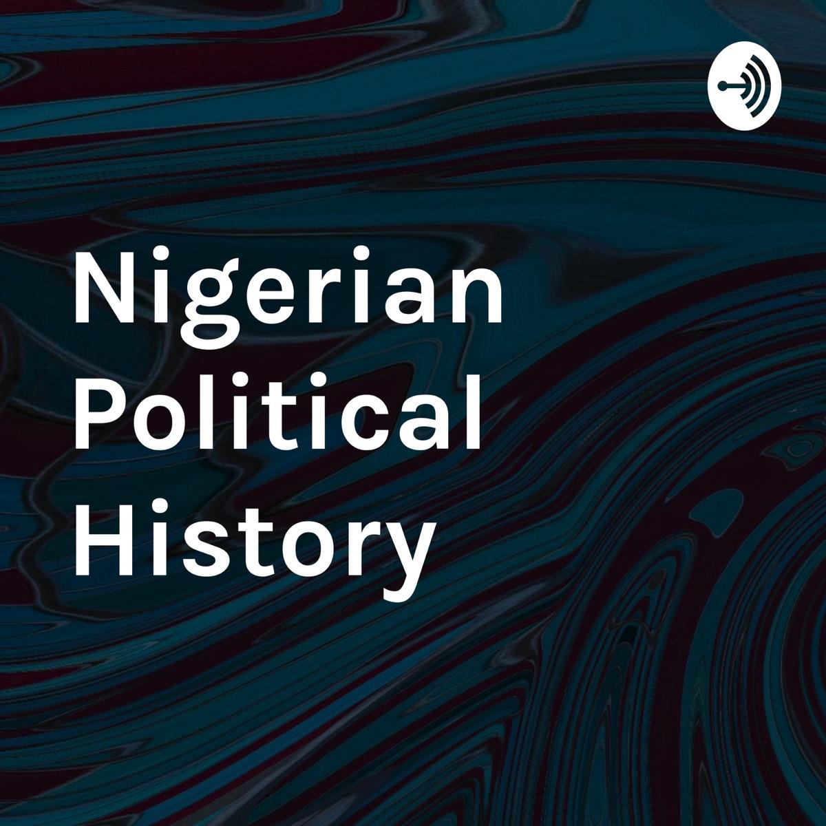 Nigerian Political History