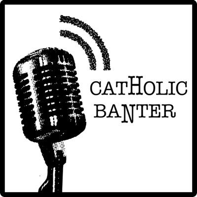 Catholic Banter