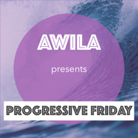 Awila - Progressive Friday podcast