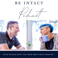 Be Intact Podcast podcast