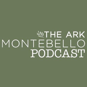 The Ark Montebello Podcast
