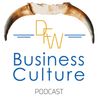 DFW Business Culture podcast