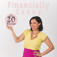 Financially Savvy in 20 minutes podcast