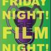 Friday Night! Film Night!  artwork