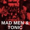 Mad Men & Tonic artwork