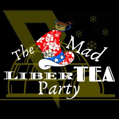 The Mad LiberTEA Party