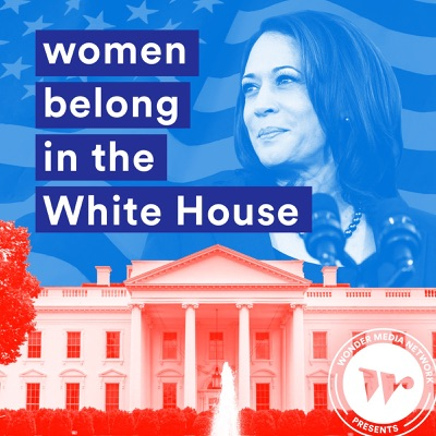 Women belong in the House:Wonder Media Network