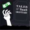 Tales from the SaaS Graveyard