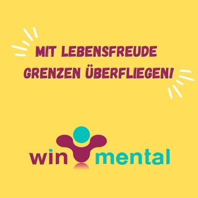 WinMental • Mit Lebensfreude Grenzen überfliegen!:Yvonne Dathe