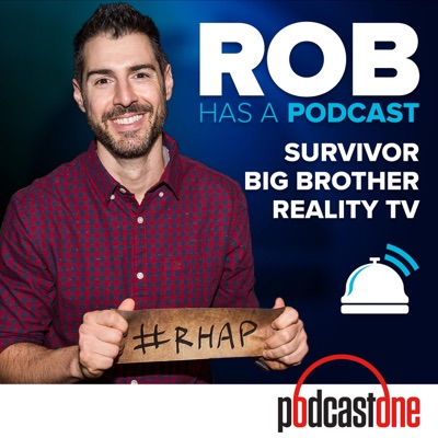 Rob Has a Podcast | Survivor / Big Brother / Amazing Race - RHAP:Two-Time Survivor, Rob Cesternino